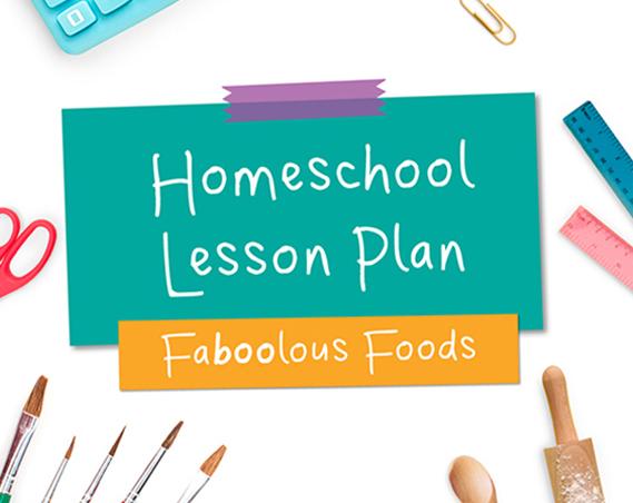 Faboolous Foods Lesson Plan