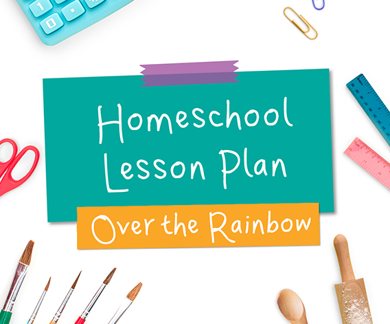 Over the Rainbow Lesson Plan