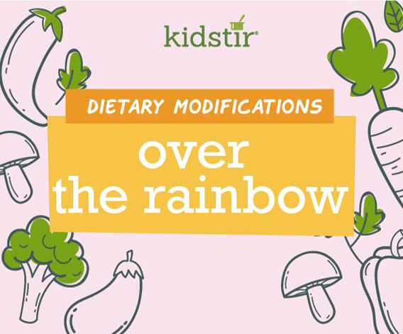Over the Rainbow Dietary Modifications